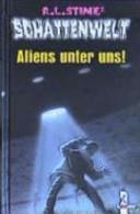 Schattenwelt. Aliens...