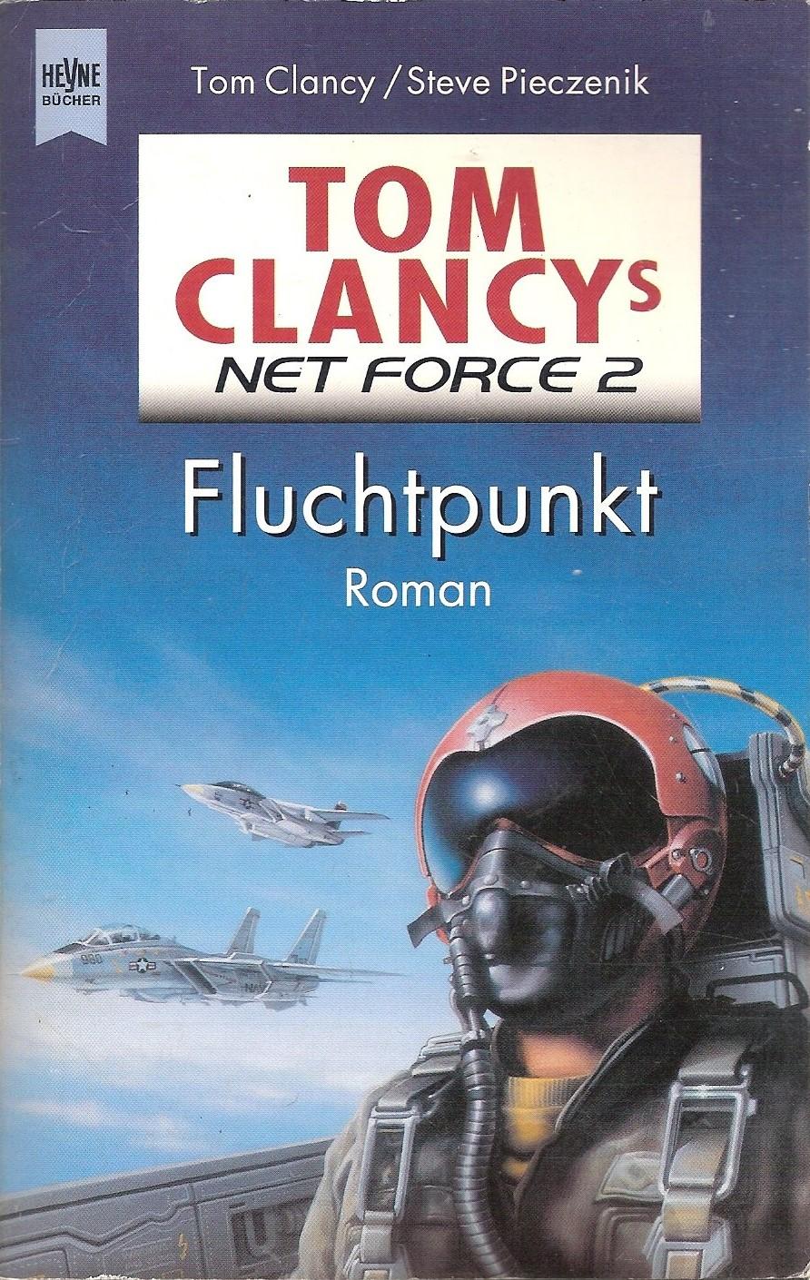 Tom Clancy's Net Force 02. Fluchtpunkt.