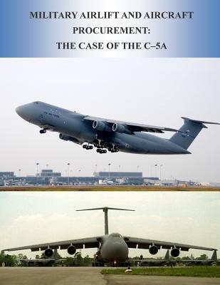 Military Airlift and Aircraft Procurement