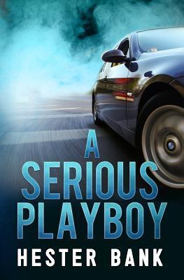 A Serious Playboy