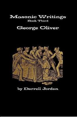 Masonic Writings of George Oliver