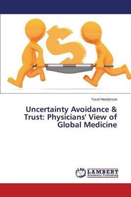 Uncertainty Avoidance & Trust