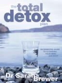 The Total Detox Plan