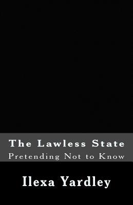The Lawless State