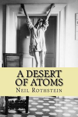 A Desert of Atoms