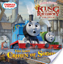 The Lost Crown of Sodor (Thomas and Friends)