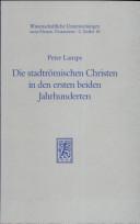Die stadtrömischen Christen in den ersten beiden Jahrhunderten