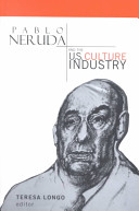 Pablo Neruda and the United States Culture Industry