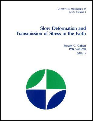 Slow Deformation and Transmission of Stress in the Earth