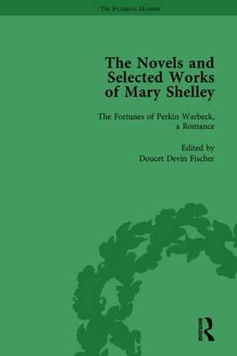 The Novels and Selected Works of Mary Shelley Vol 5