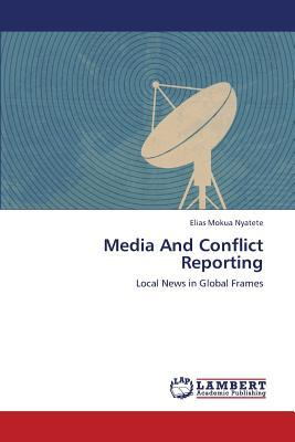 Media And Conflict Reporting