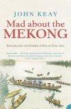 Mad About the Mekong