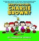 Who's on First, Charlie Brown?