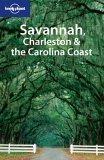 Lonely Planet Savannah, Charleston & the Carolina Coast