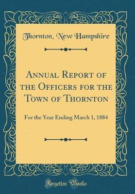 Annual Report of the Officers for the Town of Thornton