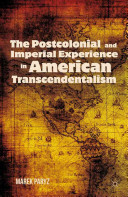 The Postcolonial and Imperial Experience in American Transcendentalism