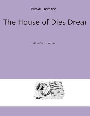 Novel Unit for House of Dies Drear