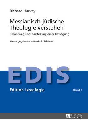Messianisch-juedische Theologie Verstehen