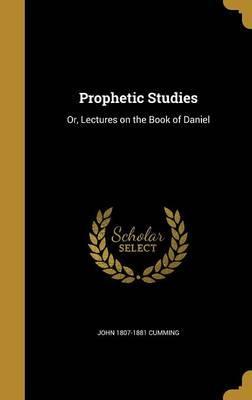 PROPHETIC STUDIES