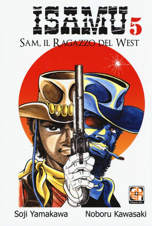 Isamu - Sam il ragazzo del West vol. 5