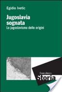 Jugoslavia sognata