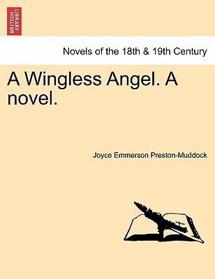 A Wingless Angel. A ...