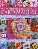 The Complete Practical Guide to Card-making
