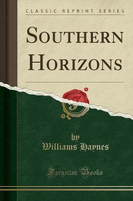 Southern Horizons (Classic Reprint)