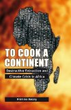 To Cook a Continent