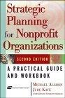 Strategic Planning for Nonprofit Organizations, Second Edition
