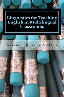 Linguistics for Teaching English in Multilingual Classrooms