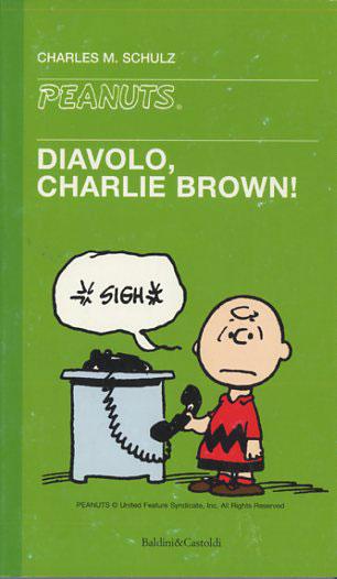 Diavolo, Charlie Brown!