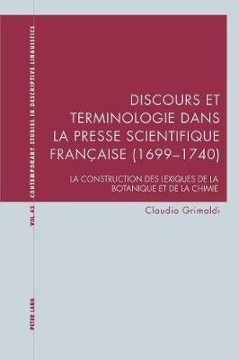 Discours Et Terminologie Dans La Presse Scientifique Française 1699-1740