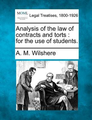 Analysis of the Law of Contracts and Torts