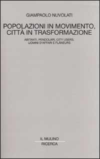 Popolazioni in movimento, città in trasformazione