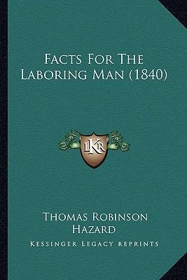 Facts for the Laboring Man (1840)