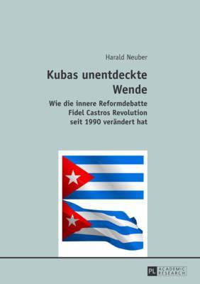 Kubas Unentdeckte Wende