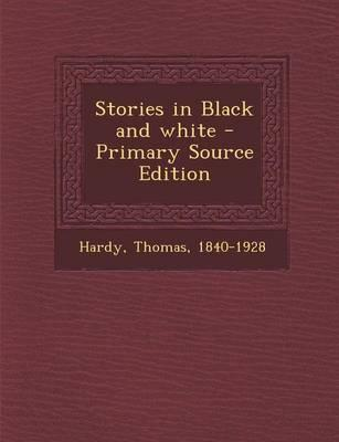 Stories in Black and White - Primary Source Edition