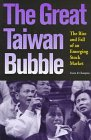 The Great Taiwan Bubble