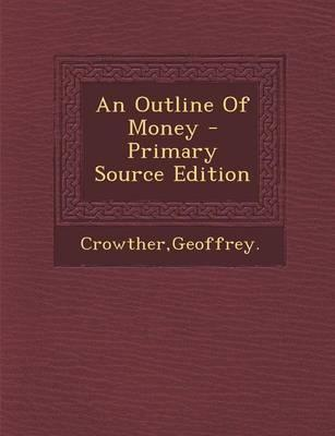 An Outline of Money