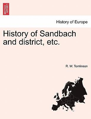 History of Sandbach and district, etc.
