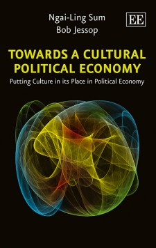 Towards a Cultural Political Economy