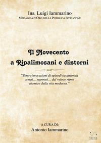 Il Novecento a Ripalimosani e dintorni