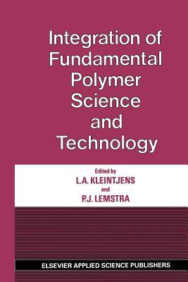 Integration of Fundamental Polymer Science and Technology
