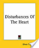 Disturbances of the Heart