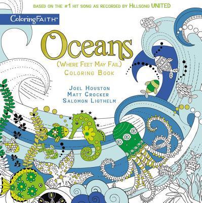 Oceans (Where Feet May Fail) Coloring Book