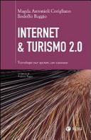 Internet and turismo 2.0. Tecnologie per operare con successo