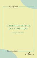 L'ambition Morale de la Politique