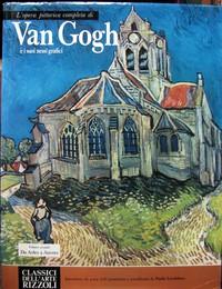 L'opera pittorica completa di Van Gogh e i suoi nessi grafici - Volume secondo: da Arles a Auvers