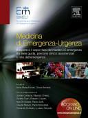 Medicina di emergenza-urgenza. Il sapere e il saper fare del medico di emergenza tra linee-guida, percorsi clinico assistenziali e rete dell'emergenza